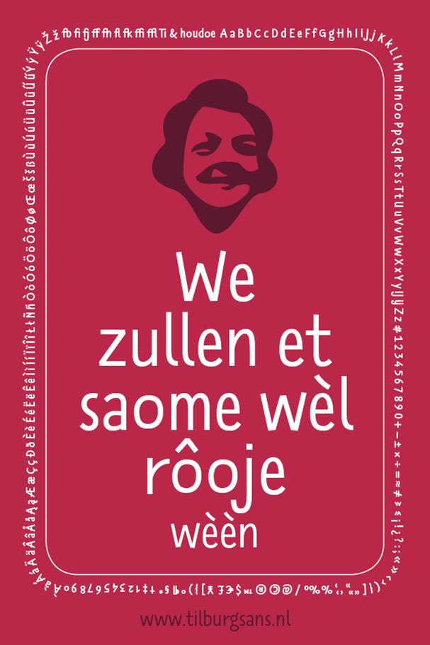We zulle et saome wèl rôoje wèèn-TilburgsAns