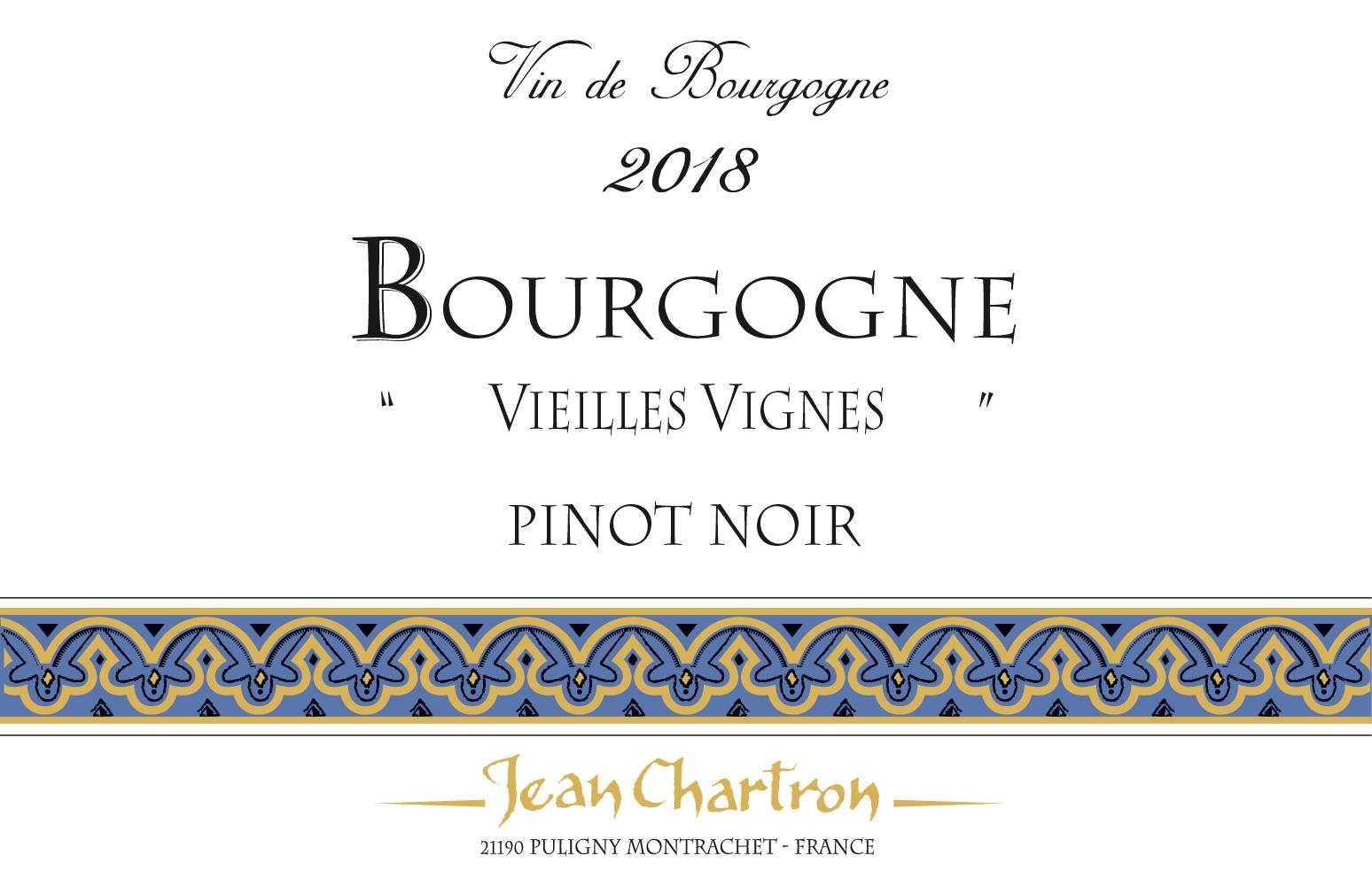 Domaine Jean Chartron Bourgogne Pinot Noir Vieilles Vignes
